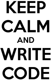 Keep Calm and Write Code